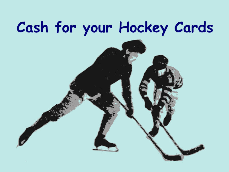 Cash for your Hockey Cards